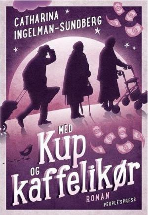 Med-kup-og-kaffelikoer-roman--Hardback